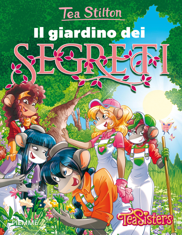 Il giardino dei segreti il diario delle tea sisters for Il giardino dei libri